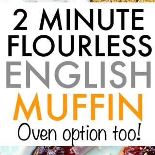 2 Minute Flourless English Muffin