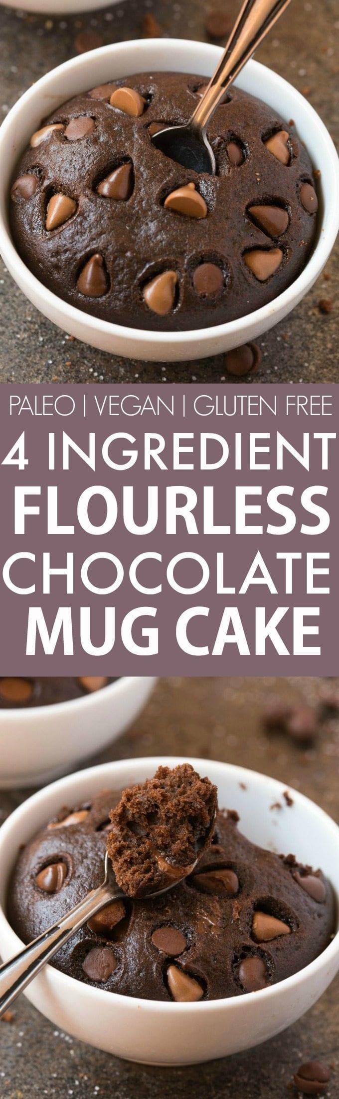 Healthy 4 Ingredient Flourless Chocolate Mug Cake (Paleo, Vegan ...