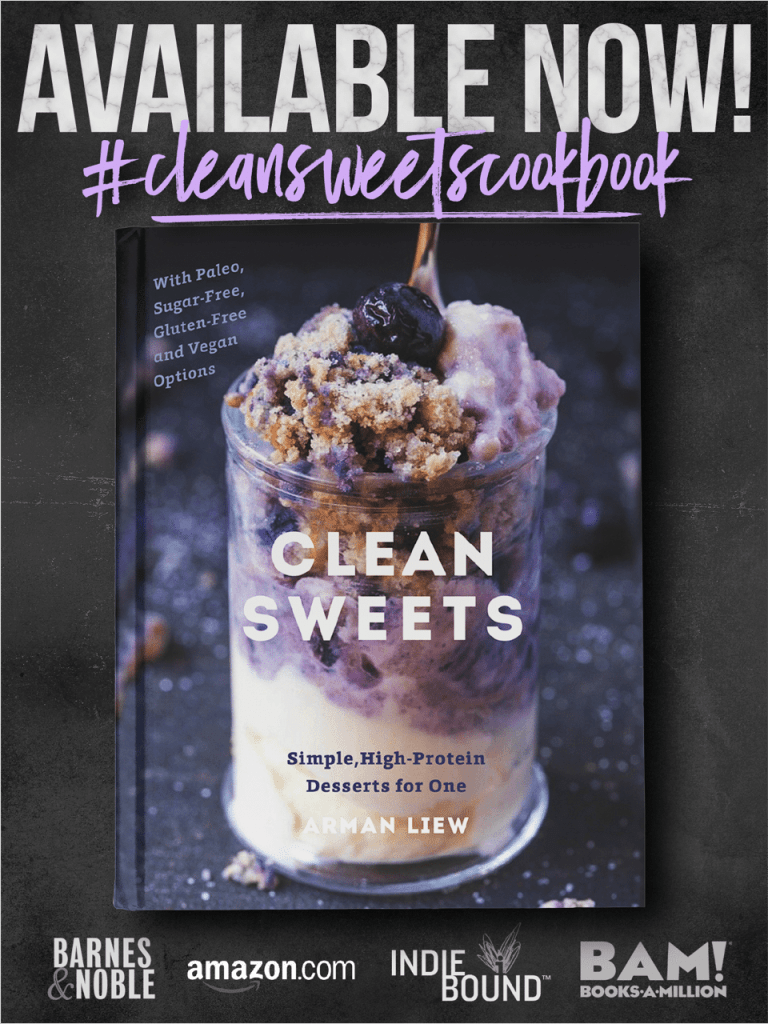 Clean Sweets Cookbook- Simple, High-Protein Desserts for one, two, or a few. | Arman Liew | thebigmansworld.com