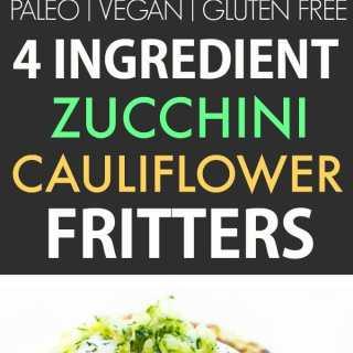 4 Ingredient Zucchini Cauliflower Fritters (Paleo, Vegan)