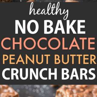 Healthy No Bake Chocolate Peanut Butter Crunch Bars (Vegan, Gluten Free)