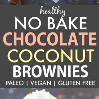 Healthy No Bake Chocolate Coconut Brownies (Paleo, Vegan, Gluten Free)