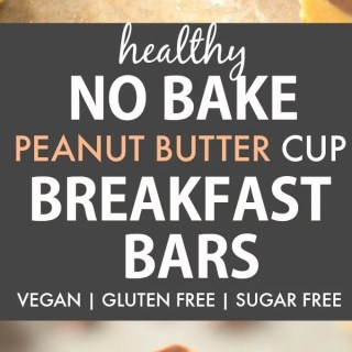Healthy No Bake Peanut Butter Cup Breakfast Bars (Vegan, Gluten Free)