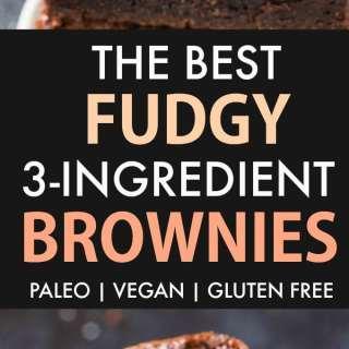 Best Easy Fudgy 3 Ingredient Brownies (Paleo, Vegan, Gluten Free)