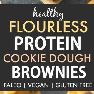 Healthy Protein Cookie Dough Brownies (Paleo, Vegan, Gluten Free)