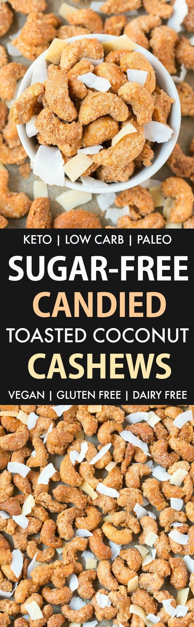 Easy Sugar Free Toasted Coconut Candied Cashews (Keto, Low Carb, Paleo, Oil-Free)- Stovetop made candied cashews and toasted coconut, made with no sugar or oil- Perfect for holidays, gifts and every day guilt-free snacking! {vegan, gluten free, dairy free recipe}- #cashews #sugarfree #lowcarb #cashewcoconut #lowcarbrecipes #ketodessert | Recipe on thebigmansworld.com