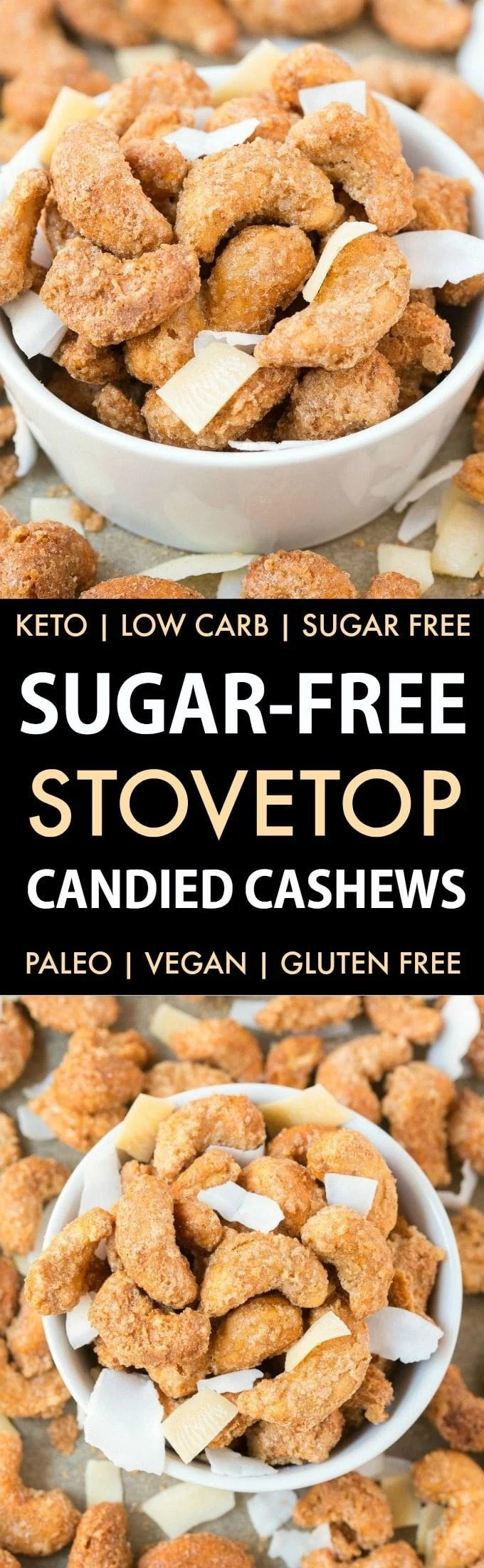 Easy Sugar-Free Candied Cashews (Keto, Low Carb, Paleo)- Stovetop made candied cashews made with zero sugar or oil- Perfect for holidays, gifts and every day guilt-free snacking! {vegan, gluten free, dairy free recipe}- #cashews #sugarfree #lowcarb #ketodessert | Recipe on thebigmansworld.com