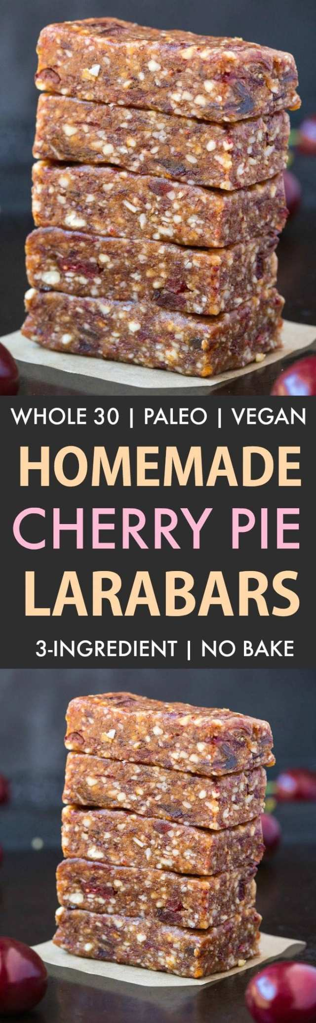 Homemade Cherry Pie Larabars (Whole30, Paleo, Vegan, Gluten Free) These homemade Larabars are cheaper than store-bought and take minutes to whip up! Made with just 3 Ingredients and whole30 approved! (vegan, whole 30, dairy free, refined sugar free)- #whole30 #vegan #whole30approved   Recipe on thebigmansworld.com