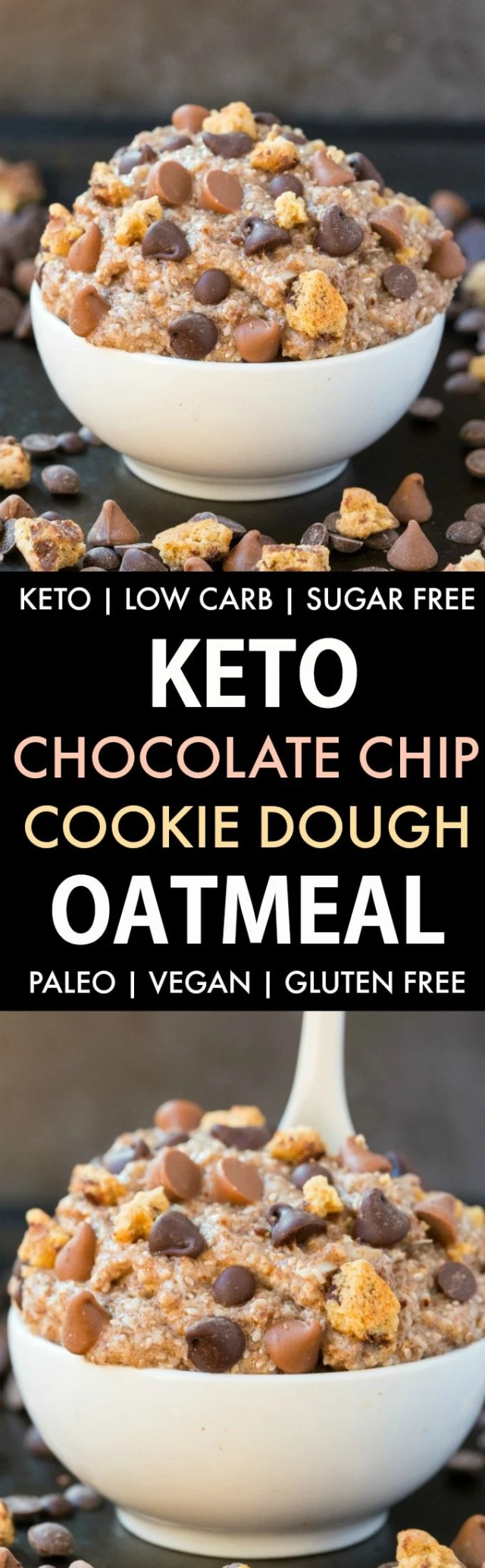 Healthy Low Carb Keto Chocolate Chip Cookie Dough Oatmeal Paleo Vegan