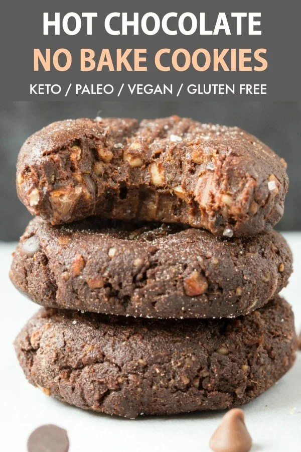 No Bake Paleo Vegan Hot Chocolate Cookies Keto