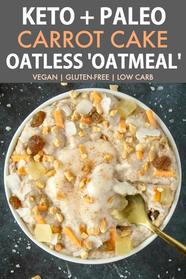 An white bowl filled with keto oatmeal topped with shredded carrots, raisins, coconut flakes, walnuts and a pool of coconut butter frosting.