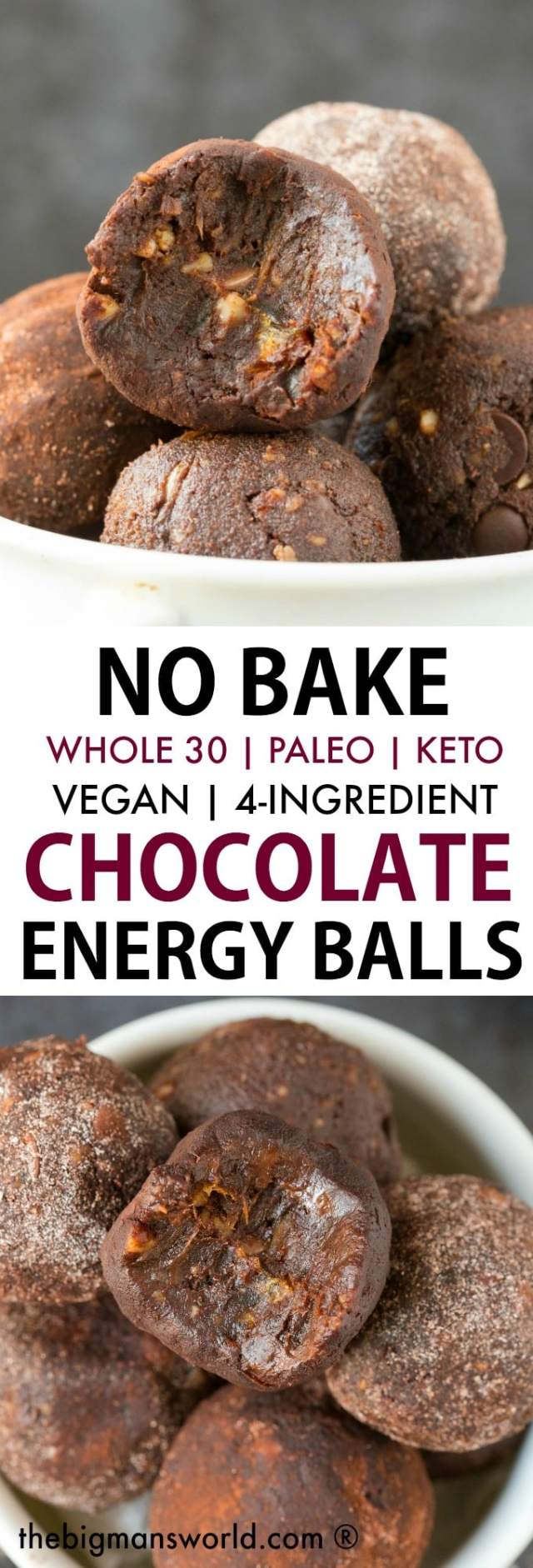 A collage of two images of chocolate energy balls- The top image features a white bowl with chocolate balls in them, the center text says No Bake Whole 30, paleo and keto chocolate energy balls and the bottom image is an overhead view of the energy balls, with a bite mark out of it