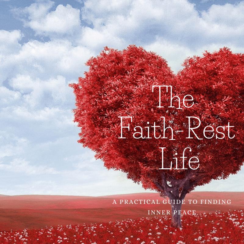 The Faith-Rest Life-2