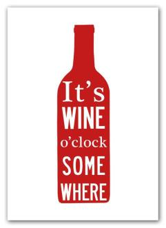 It´s Wine o´clock