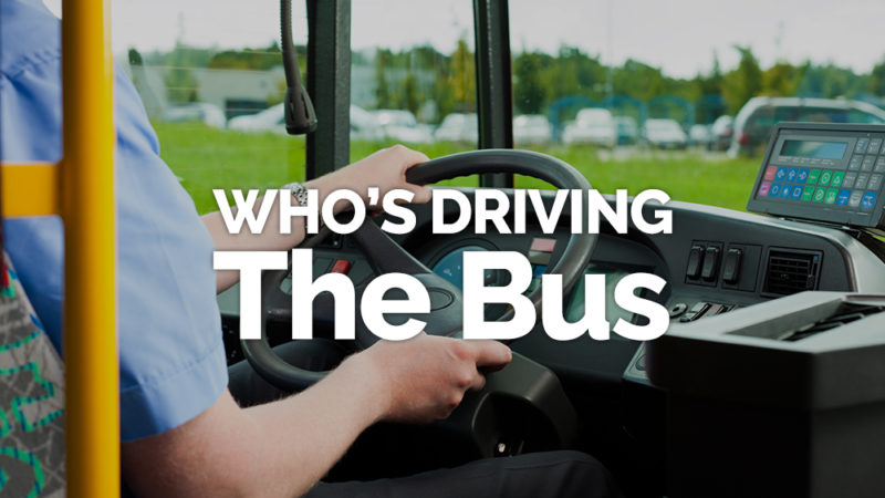 Image result for who's driving the bus