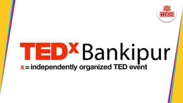 TEDx-bankipur-the-bihar-news-tbn-patna-bihar-hindi-news