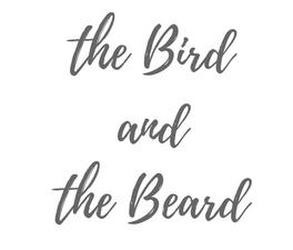 the Bird and the Beard