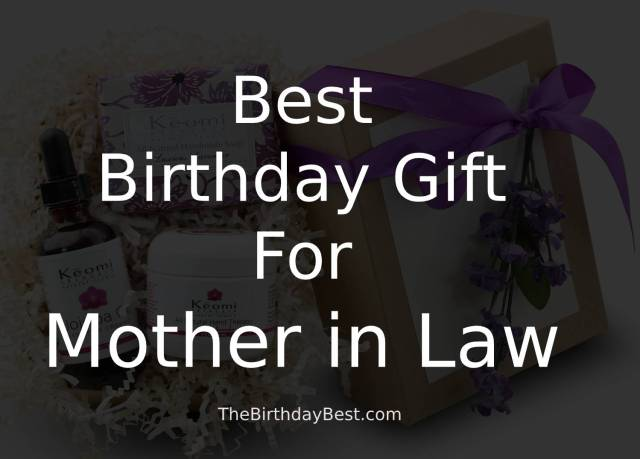 Best Birthday Gift for Mother in Law