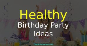Healthy Birthday Party