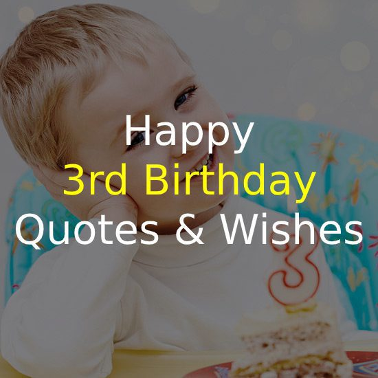 3rd Birthday Quotes