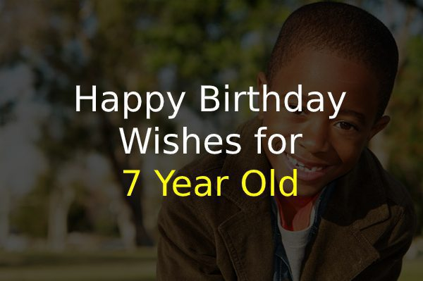 Birthday Wishes for 7 Year Old