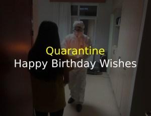 Quarantine Happy Birthday Wishes