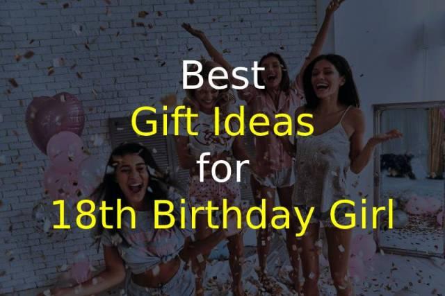 Ideas for 18th Birthday Girl