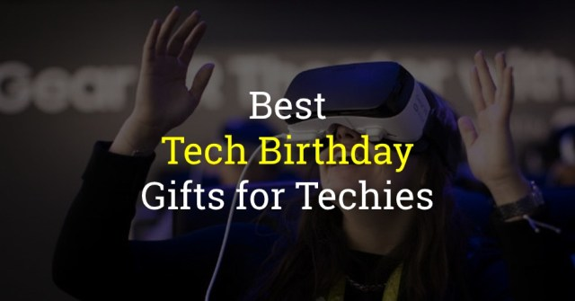 Tech Birthday Gifts