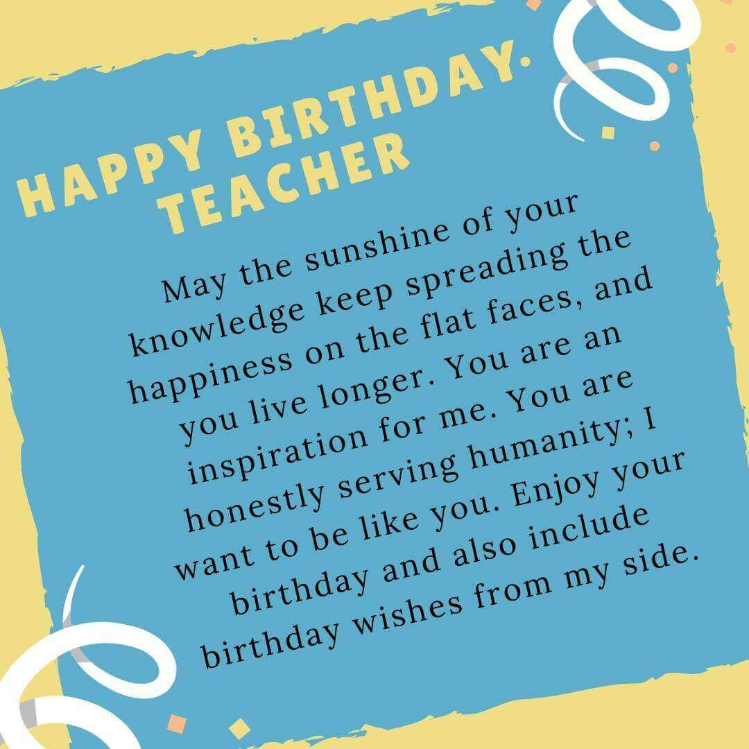 50 Happy Birthday Wishes For Teacher Quotes Greeting Cards Messages Cake Images The Birthday Wishes