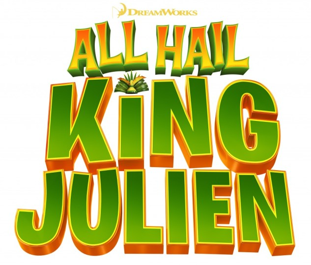 All Hail King Julien LOGO - White Bkgd