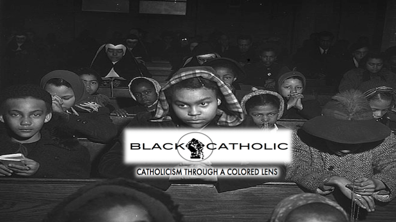 (BLACKCATHOLIC Launch and Dedication): An Idea of What To Expect – About This Site