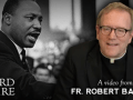 Bishop Barron on Why MLK Still Matters Today