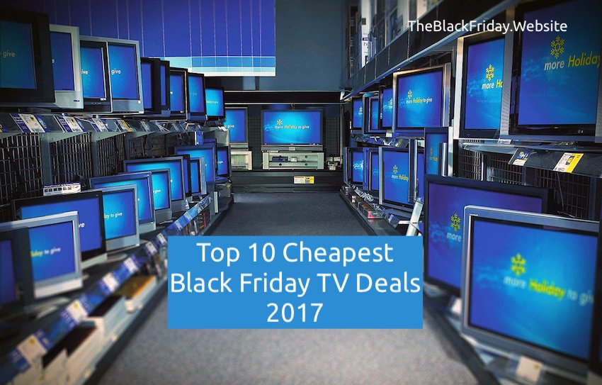 black-friday-cheapest tv deals 2017