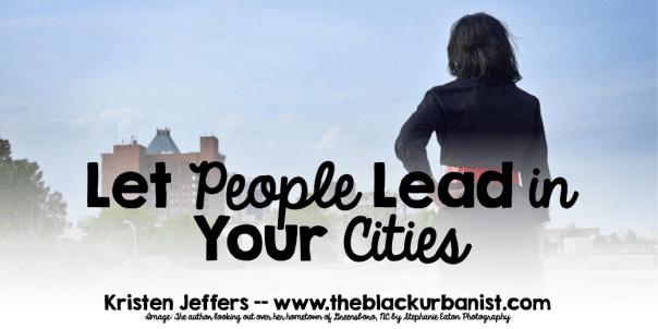 Let People Lead in Your Cities