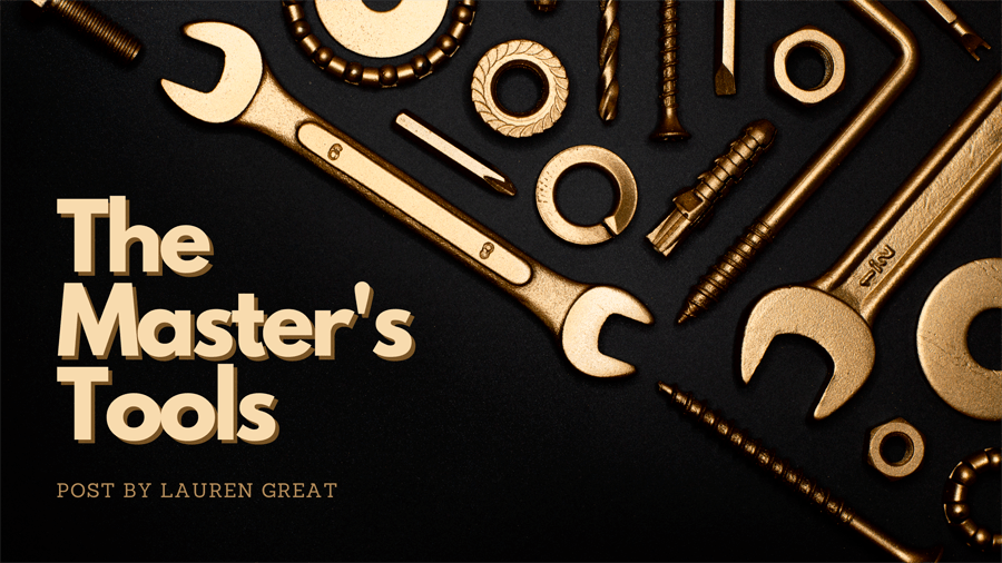 The Master's Tools
