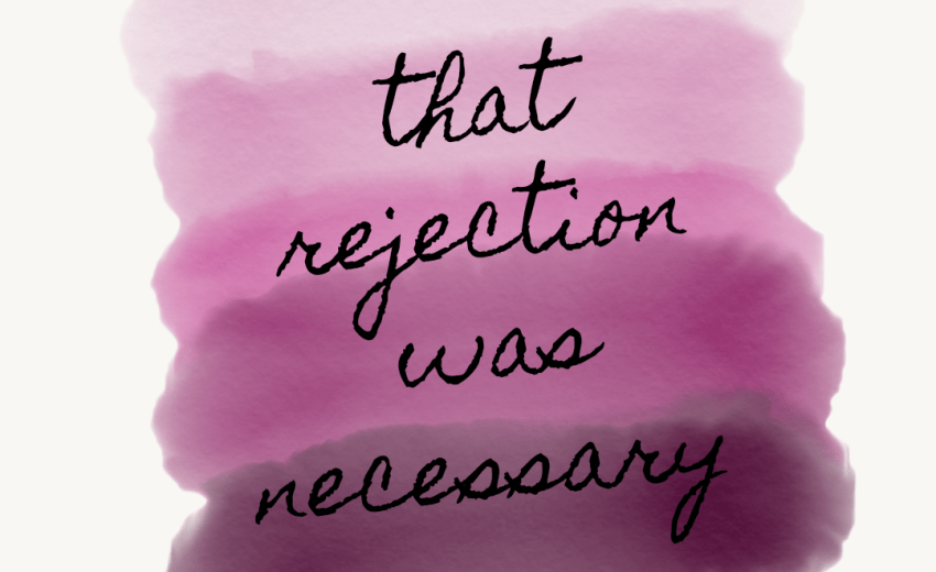 Rejection Doesn't Mean It's Over