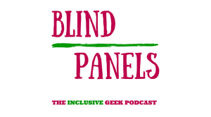 blind panels, theblerdgurl