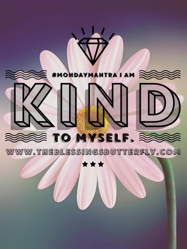 I am Kind to myself
