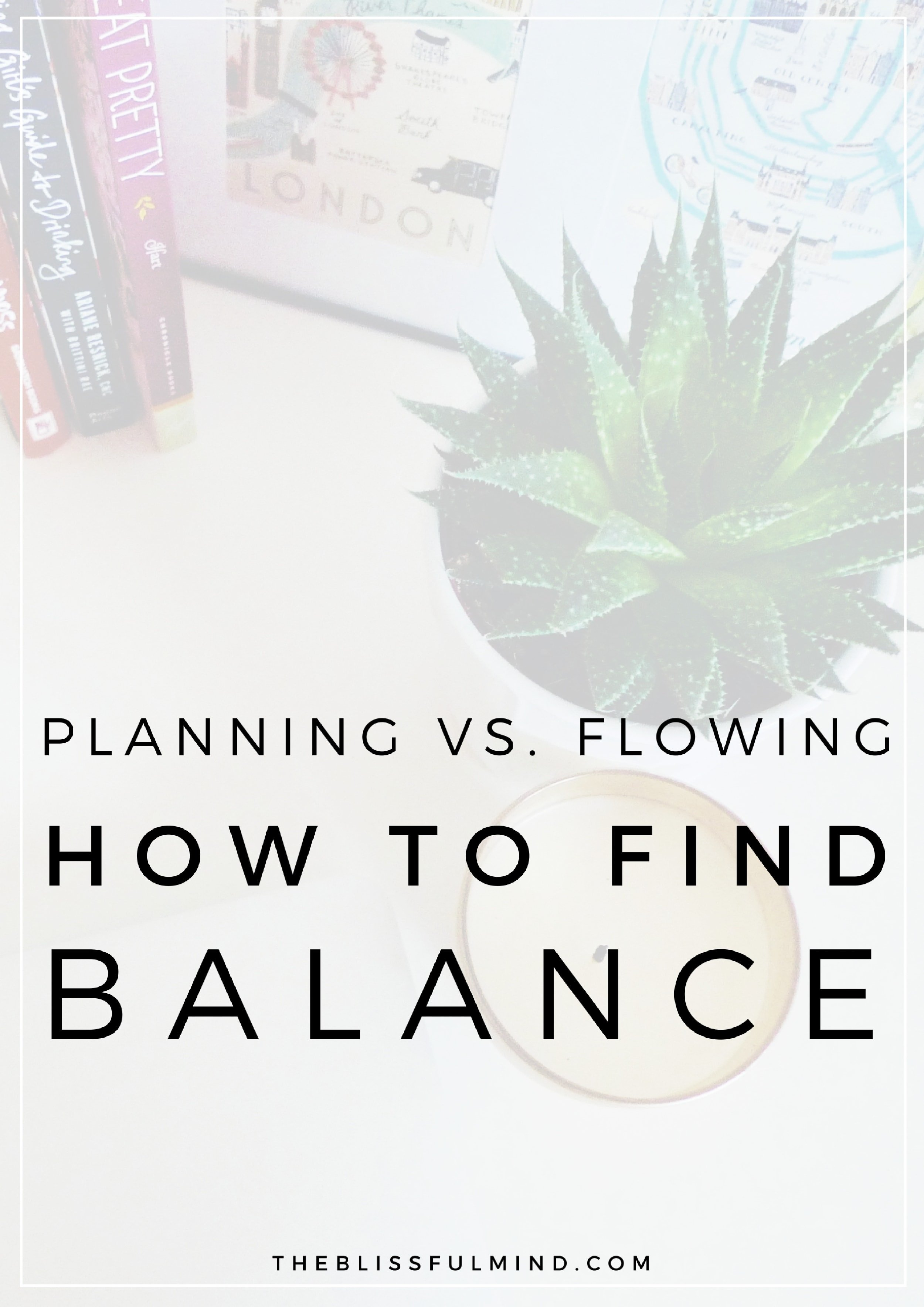 Planning Vs Flowing How To Find The Right Balance