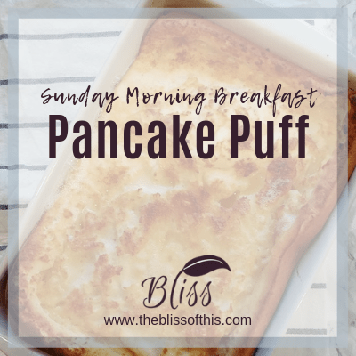 Sunday morning breakfast pancake puff. Delicious sweet oven pancake that's easy to prepare the night before baking. Bake in hot oven for 25-30 minutes until golden brown and puffy www.theblissofthis.com