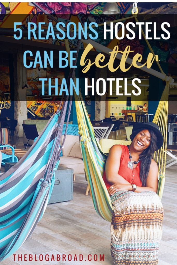 Why Hostels Are Better Than Hotels | TheBlogAbroad.com