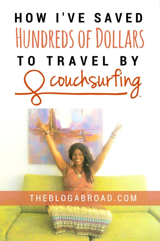 How I've Saved Hundreds of Dollars to Travel By Couchsurfing
