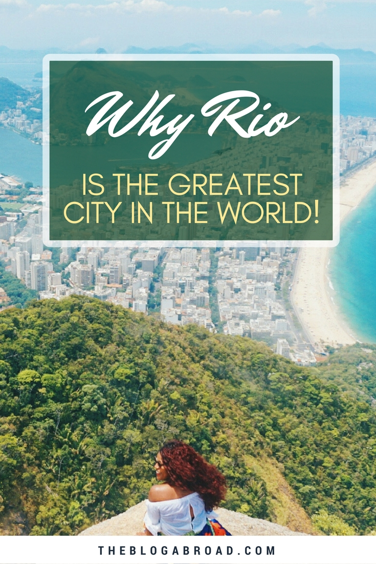 Why Rio de Janeiro Might Be The Greatest City in the World | TheBlogAbroad.com