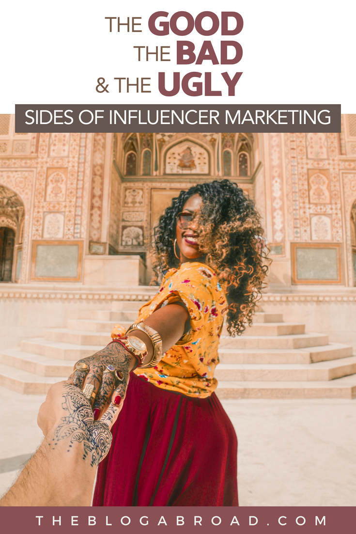 The good, the bad, and the ugly sides of influencer marketing | The Blog Abroad