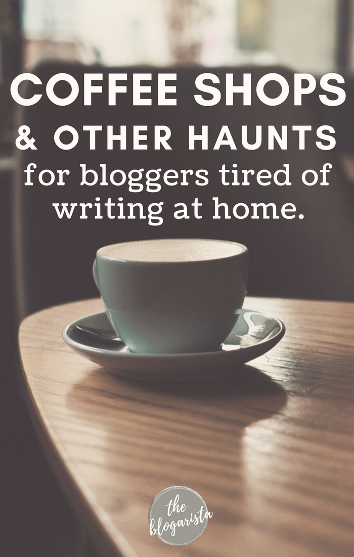 Blogging from home is certainly a blessing, but when you're bored with that where do you go? Here are a few ideas for getting out when you're tired of writing at home.