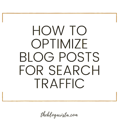How To Easily Optimize Blog Posts For Google Search