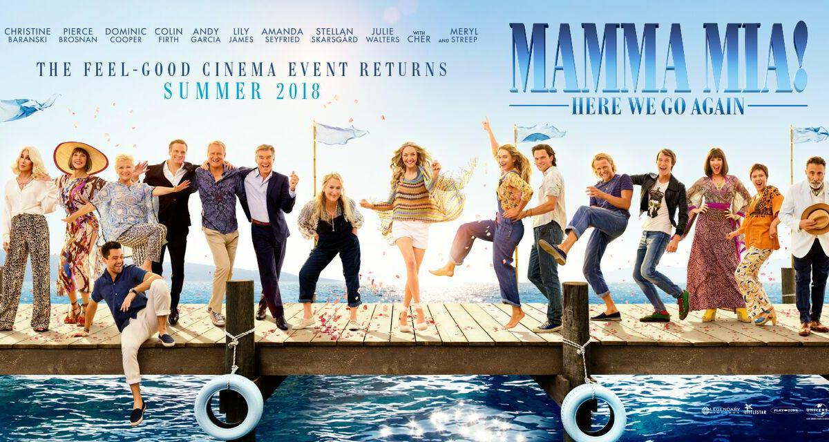 Mamma Mia! Here We Go Again, Just Why?