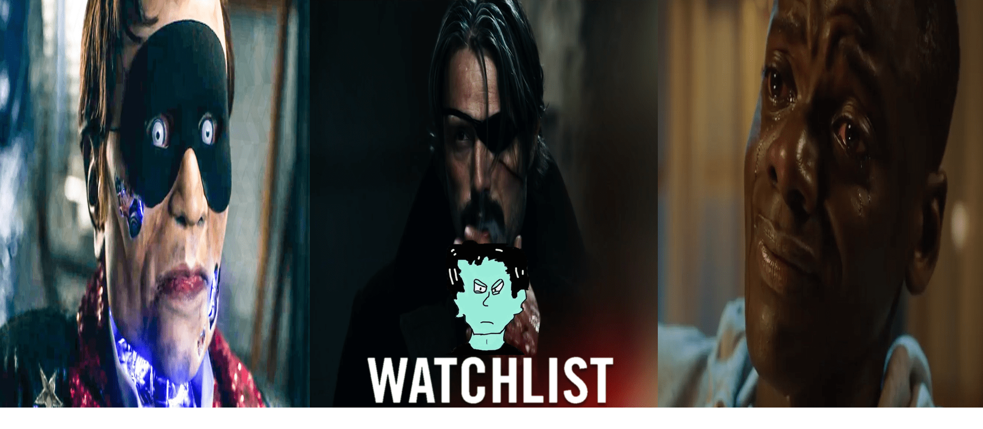 The Watchlist: Episode 2 -The Horror