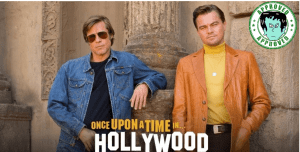 Once a Upon a Time in Hollywood is about what you'd expect… Amazing!