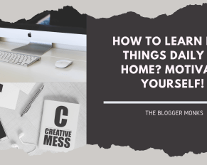 how to learn new things daily at home